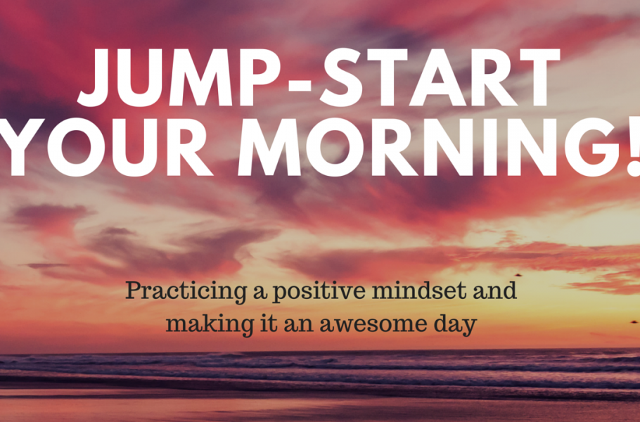 How to Start your Morning & Have an Amazing Day
